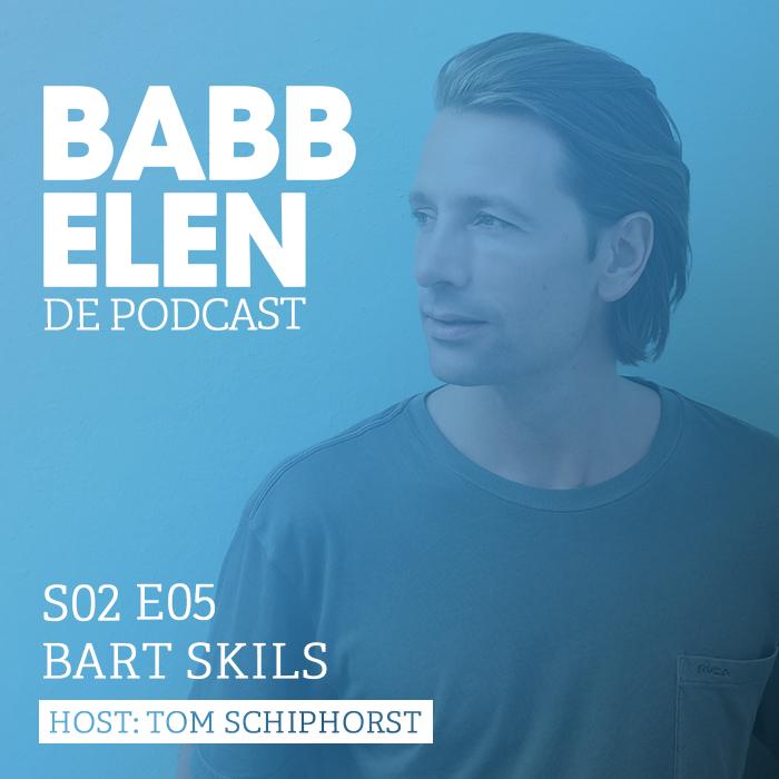 Babbelen de Podcast met Bart Skils