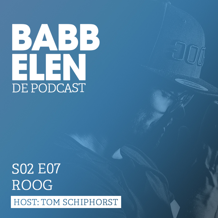 Babbelen de Podcast met Roog