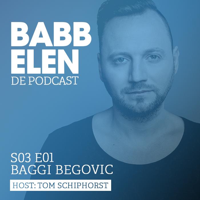 Babbelen de Podcast met Baggi Begovic